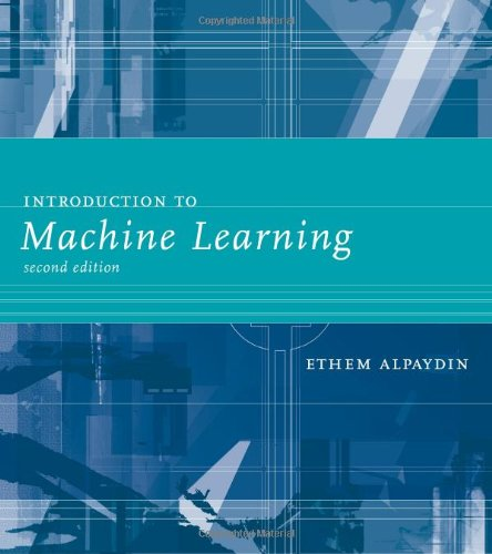 Introduction to Machine Learning (Adaptive Computation and