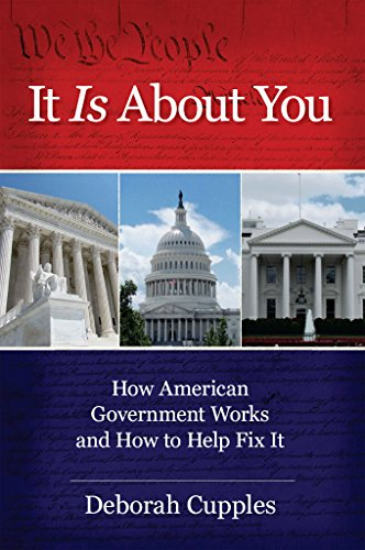 It Is About You: How American Government Works and How to Help Fix It (English Edition)