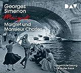 Maigret und Monsieur Charles: 75. Fall. Ungekürzte Lesung mit Walter Kreye (4 CDs) (Georges Simenon)