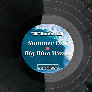 Summer Daze / Big Blue Waves