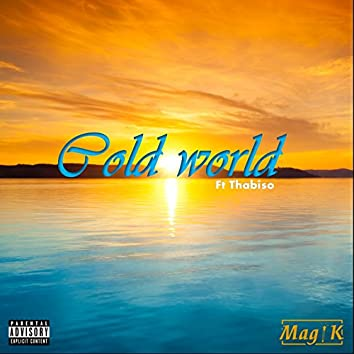 Cold World (feat. Thabiso)