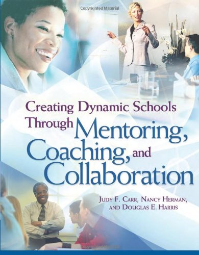 Compare Textbook Prices for Creating Dynamic Schools Through Mentoring, Coaching, and Collaboration First Edition Edition ISBN 9781416602965 by Carr, Judy F.,Herman, Nancy