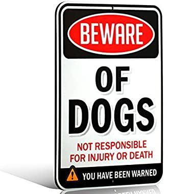 Beware of Dogs Sign | Funny or Scary | Dibond Aluminum Metal 1/8  Thick for Indoor / Outdoor