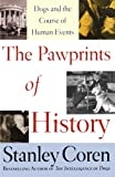 Image of The Pawprints of History: Dogs and the Course of Human Events