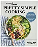 A Couple Cooks | Pretty Simple Cooking: 100 Delicious Vegetarian Recipes to Make You Fall in Love with Real Food