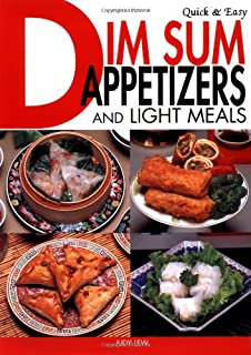 Quick & Easy Dim Sum Appetizers and Light Meals (Quick and Easy Cookbooks Series)