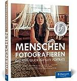 Menschen fotografieren: Inspirierende Projekte für Ihre Porträtfotografie – mit Blitz und natürlichem Licht - Maedeh Amini