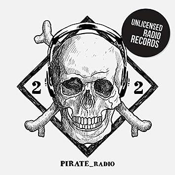 Pirate Radio Vol.22