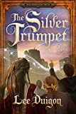The Silver Trumpet (Bell Mountain, 10)