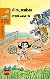 Rita, tenista (El Barco de Vapor Naranja)