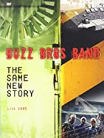 Same New Story Live 2005 [DVD]