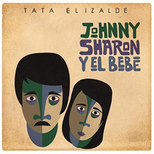 Johnny, Sharon y el Bebé
