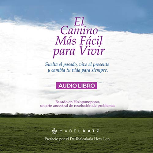 El Camino Más Fácil Para Vivir [The Easiest Way to Live] Audiobook By Mabel Katz cover art