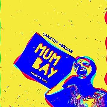 Mumbay (feat. MC Mawali) [Auntie Flo Remix]