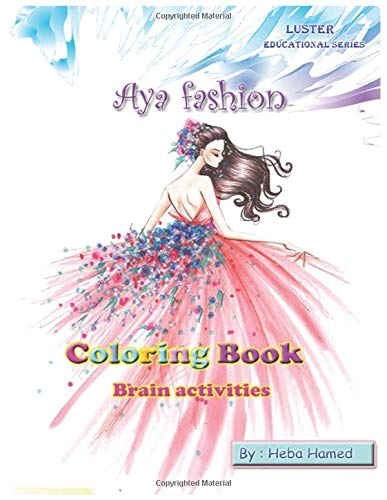 Aya fashion: Coloring book for girls - Brain Activities - Find differences (Luster Educational Series)