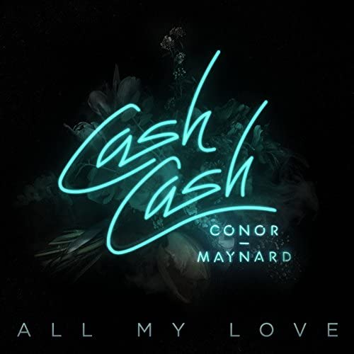 Cash Cash feat. Conor Maynard