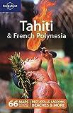 Tahiti & French Polynesia (Country Travel Guide)