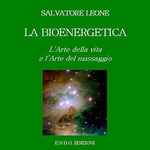 La Bioenergetica  Audiolibri