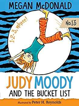 Judy Moody and the Bucket List by [Megan McDonald, Peter H. Reynolds]