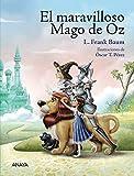 El maravilloso Mago de Oz (Literatura Infantil (6-11 Años) - Libros-Regalo)