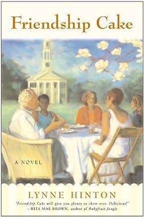 Friendship Cake: A Novel (A Hope Springs Book)