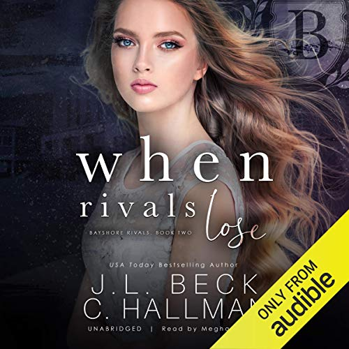 When Rivals Lose: A Bully Romance audiobook cover art