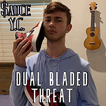 Dual Bladed Threat (Our City) [feat. Y.C.]