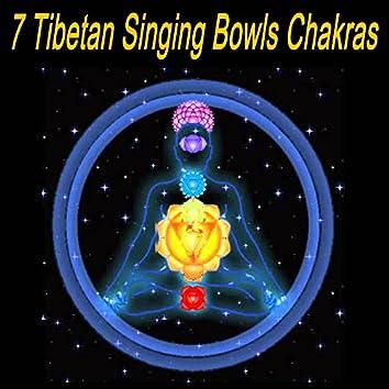 7 Tibetan Singing Bowls Chakras (Chill Tibetan Singing Bowls Music for Relaxtaion, Yoga & Spa)