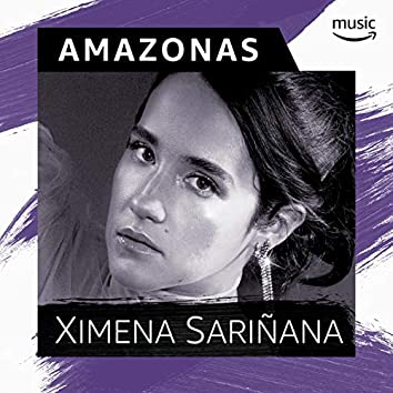 Amazonas por Ximena Sariñana