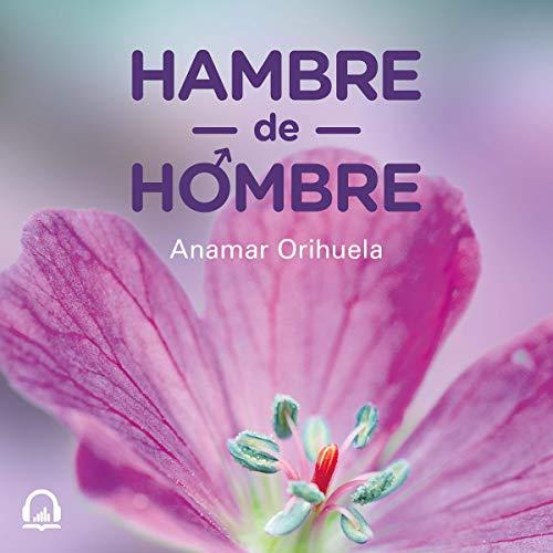 Hambre de hombre audiobook cover art