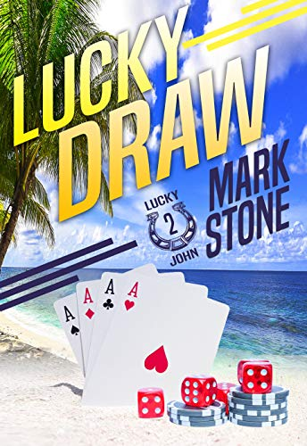 Lucky Draw (Lucky John Adventures Book 2)