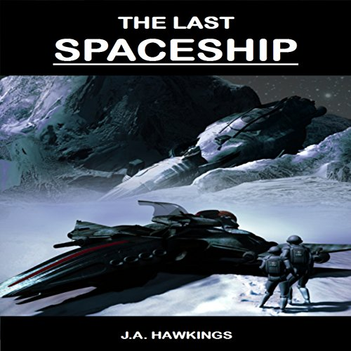 The Last Spaceship Titelbild
