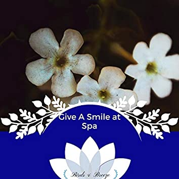 Give A Smile At Spa