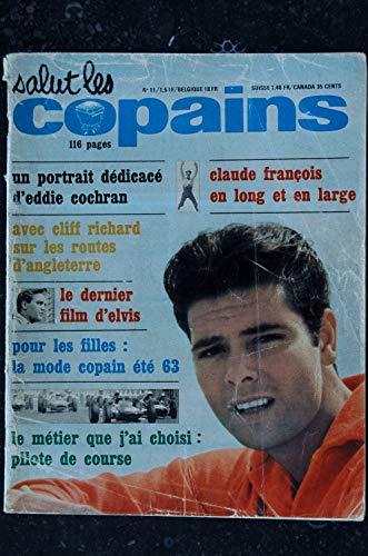 Salut les Copains N° 11 JUIN 1963 Eddie COCHRAN CLIFF RICHARD ELVIS PRESLEY Claude FRANCOIS JEAN-JACQUES DEBOUT GARDNER MACKAY