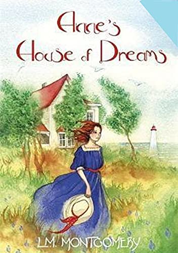 Anne's House of Dreams by Lucy Maud Montgomery illustrated edition (English Edition)