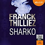 Sharko - Franck Sharko & Lucie Hennebelle 6 - Format Téléchargement Audio - 22,10 €