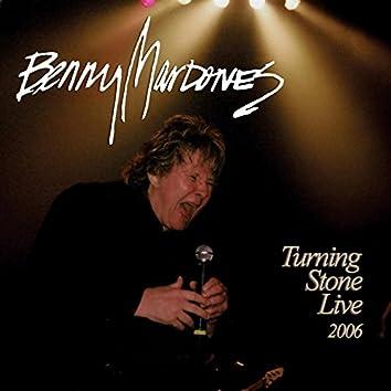 Turning Stone Live 2006