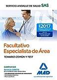 Facultativos Especialistas de Área del Servicio Andaluz de Salud. Temario común y test
