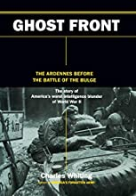 Ghost Front: The Ardennes Before The Battle Of The Bulge