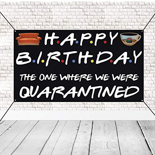 Happy Birthday Banner Backdrop, Super Cute The One Where We Were Quarantined Sign for Quarantine Birthday Decorations