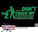 JINTORA Sticker - Adesivo - Adesive da Auto - Non Toccare Scooter - 190x70mm - JDM - Die Cut - Verde