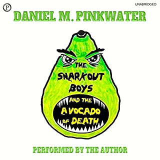 The Snarkout Boys and the Avocado of Death audiobook cover art