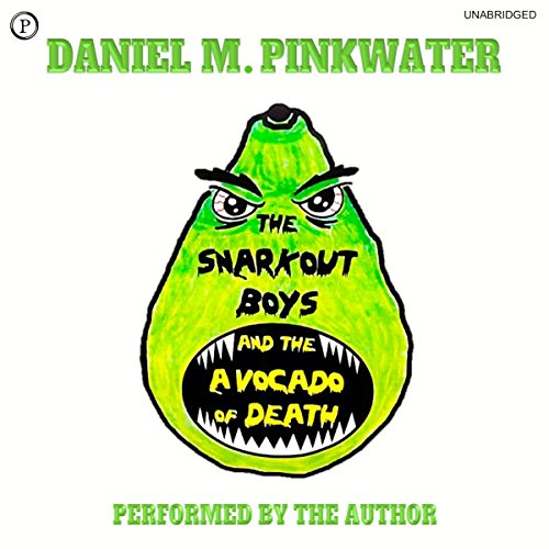 The Snarkout Boys and the Avocado of Death Titelbild
