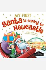 My First Santa Is Coming to Newcastle Board book