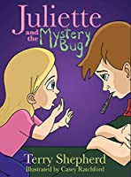 Juliette and the Mystery Bug