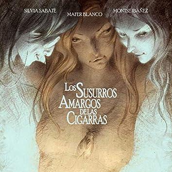 A Secret and a Liar (Original Soundtrack from Los Susurros Amargos de Las Cigarras)