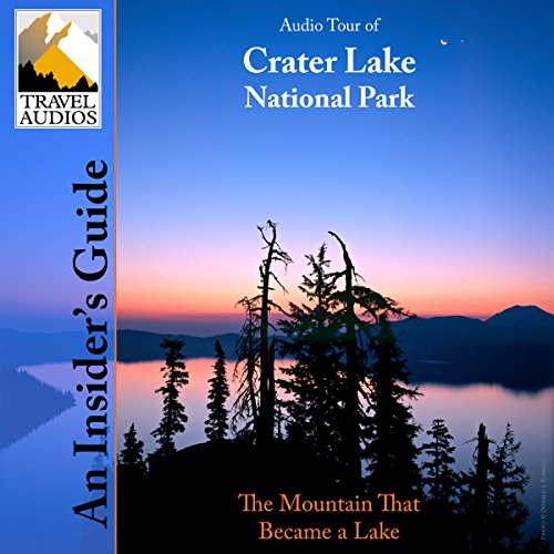 Crater Lake National Park, Audio Tour audiobook cover art