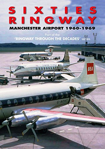 Sixties Ringway Manchester Airport 1960-1969