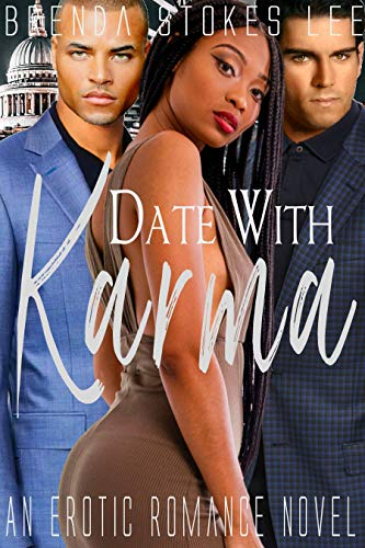 Date With Karma: An Erotic Romance Novel by [Brenda Stokes Lee]