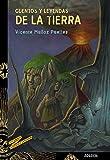 Cuentos y leyendas de la Tierra (LITERATURA JUVENIL - Cuentos y Leyendas)